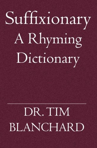 Suffixionary: A Rhyming Dictionary PDF