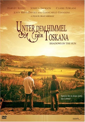 Unter dem Himmel der Toskana - Shadows in the Sun