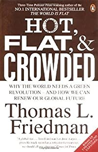 9780374166854: Hot, Flat, and Crowded: Why We Need a Green Revolution--and How It Can Renew America
