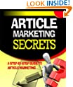 Article Marketing Secrets - A Step-By-Step Guide To Article Marketing