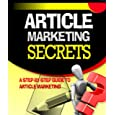 Article Marketing Secrets - A Step-by-step Guide To Article Marketing By Joel Stevenson (kindle Edition - Aug. 4, 2010) - Kindle Book