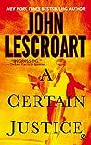 A Certain Justice (Abe Glitsky) (0745179576) by Lescroart, John T.