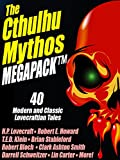 Product B007V8RQC4 - Product title The Cthulhu Mythos Megapack: 40 Modern and Classic Lovecraftian Stories