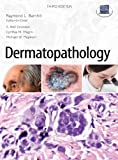 img - for Dermatopathology: Third Edition book / textbook / text book