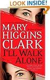 I'll Walk Alone: A Novel