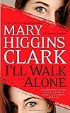Ill Walk Alone: A Novel