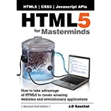 HTML5 for Masterminds, Revised 2nd Edition ~ J.D. Gauchat