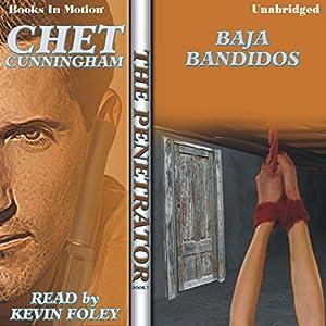 Baja Bandidos: Penetrator Series, Book 7 | [Chet Cunningham]