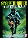 img - for Rogue Trooper: Future War (2000 AD Presents) by Gerry Finley-Day (2003-11-01) book / textbook / text book