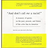 And Don't Call Me a Racist! ~ Editor Ella Mazel
