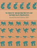 img - for Nutrient Requirements of Nonhuman Primates revised ed. book / textbook / text book