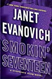 By Janet Evanovich: Smokin Seventeen: A Stephanie Plum Novel