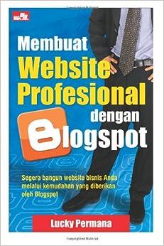 Membuat Website Profesional dengan Blogspot (Indonesian Edition