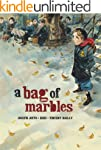 A Bag of Marbles: The Graphic Novel (...
