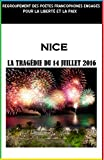 img - for La trag die du 14 Juillet 2016: La ville de Nice (French Edition) book / textbook / text book