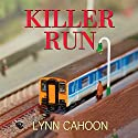 Killer Run: A Tourist Trap Mystery, Book 5 (       UNABRIDGED) by Lynn Cahoon Narrated by Susan Boyce