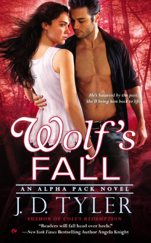 J. D. Tyler - Wolf's Fall: An Alpha Pack Novel