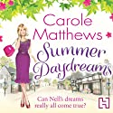 Summer Daydreams Audiobook by Carole Matthews Narrated by Jane Collingwood