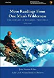 img - for More Readings From One Man's Wilderness: The Journals of Richard L. Proenneke, 1974-1980 book / textbook / text book