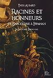 La Saga des Limousins, tome 5 : Racines et honneurs