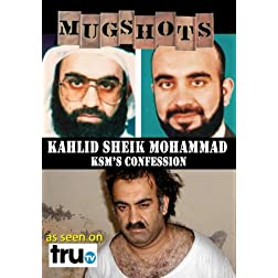 Mugshots: Kahlid Sheik Mohammad - KSM's Confession (Amazon.com exclusive)