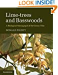 Lime-trees and Basswoods: A Biologica...