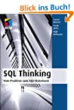 SQL Thinking - Vom Problem zum SQL-Statement