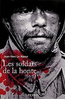 Les soldats de la honte, Le Naour, Jean-Yves