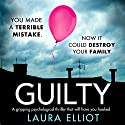 Guilty Audiobook by Laura Elliot Narrated by Laoisha O'Callaghan
