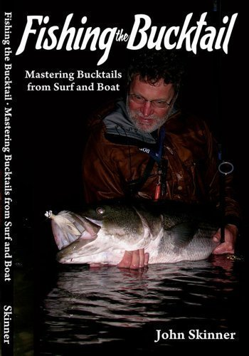 Fishing the Bucktail Mastering Bucktail from Surf and Boat