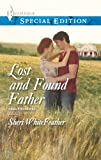 img - for Lost and Found Father (Family Renewal) book / textbook / text book