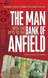 The Man With The Keys To The Bank Of Anfield by Trinity Mirror Sport Media