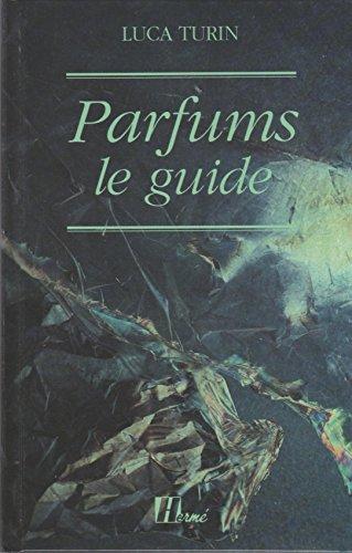 Parfums : le guide