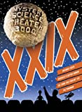 Mystery Science Theater 3000: XXIX