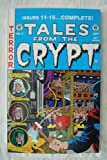 img - for Tales From the Crypt Annual # 3 (Reprints issues 11-15 of series including covers) Excellent color and art reproductions of 1950's EC Comic Books. (Heavy bond cover) book / textbook / text book