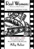 img - for Reel Women: Pioneers of the Cinema: The First Hundred Years V. II book / textbook / text book