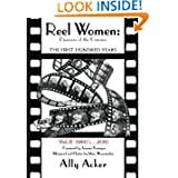 Reel Women: Pioneers of the Cinema: The First Hundred Years V. II