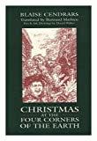 Christmas at the Four Corners of the Earth (American Readers Series) (1880238160) by Cendrars, Blaise