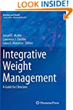 Integrative Weight Management: A Guide for Clinicians (Nutrition and Health)