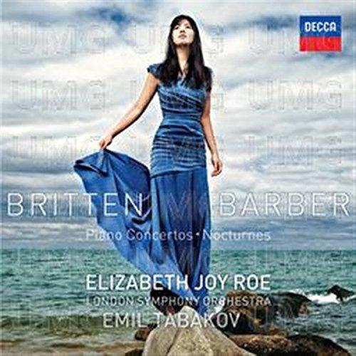 CD : Elizabeth Joy Roe - Britten & Barber Piano Concertos / Nocturnes (CD)
