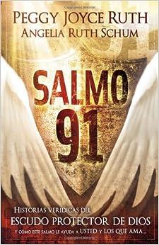 Salmo 91: Historias veridicas del escudo protector de Dios y como este