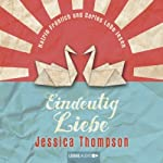 Eindeutig Liebe | Jessica Thompson