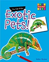 You Can Draw Exotic Pets!