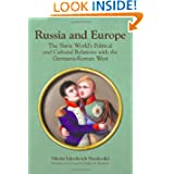 Russia and Europe: The Slavic World's Political and Cultural Relations with the Germanic-Roman West