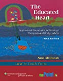 img - for The Educated Heart: Professional Boundaries for Massage Therapists and Bodyworkers (LWW In Touch Series) book / textbook / text book