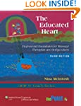 The Educated Heart: Professional Boun...