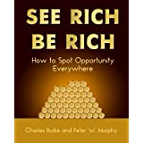 See Rich Be Richby Charles Burke