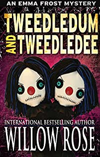 Tweedledum And Tweedledee by Willow Rose ebook deal