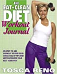 The Eat-Clean Diet Workout Journal