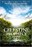The Celestine Prophecy, by James Redfield